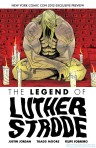The Legend of Luther Strode Ashcan - NYCC 2012 - Image Comics - Justin Jordan - Tradd Moore