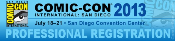 Comic-Con 2013 - Professional Registration - SDCC - Header