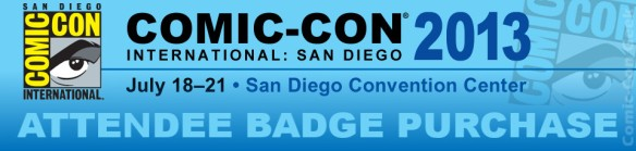 Comic-Con 2013 - Attendee Badge Purchase - SDCC - Header