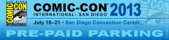 Comic-Con 2013 - Pre-Paid Parking - SDCC - Header