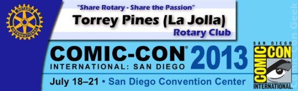 Torrey Pines (La Jolla) Rotary Club - Comic-Con 2013 - SDCC - Header