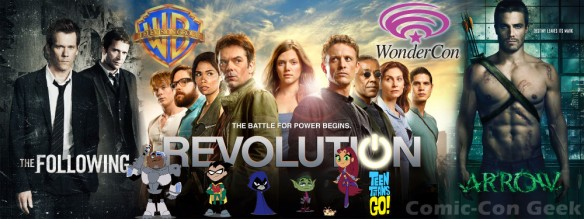 Warner Bros. Television Group at WonderCon Anaheim 2013 - The Following - Revolution - Arrow - Teen Titans Go - Header SM
