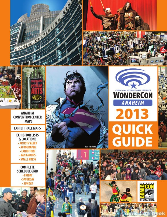 WonderCon Anaheim 2013 Quick Guide 001 - Cover - Convention Center & Exhibit Hall Maps - Exhibitor Lists & Locations - Complete Schedule Grid