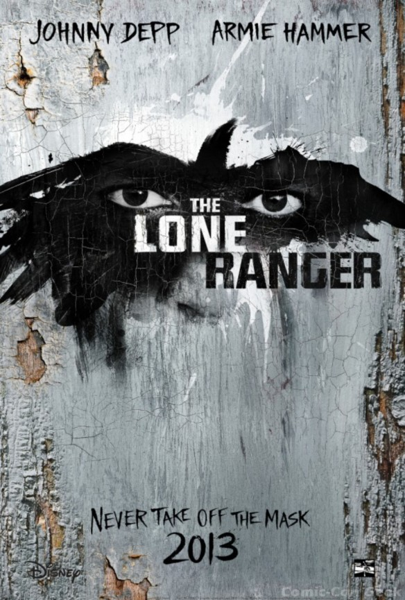 The Lone Ranger - Disney - Movie Poster