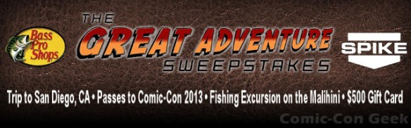 Bass Pro Shops and Spike TV - The Great Adventure Sweepstakes - Comic-Con 2013 - SDCC - Fishing excursion on Malihini - Header