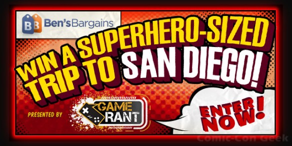 Ben's Bargains - Game Rant - The Superhero-Sized Trip to San Diego Comic-Con Sweepstakes - SDCC - Header