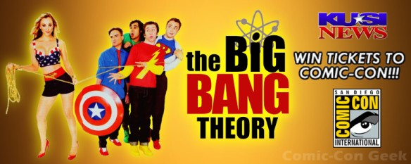 The Big Bang Theory - KUSI - Win Tickets to Comic-Con - SDCC 2013 - Header