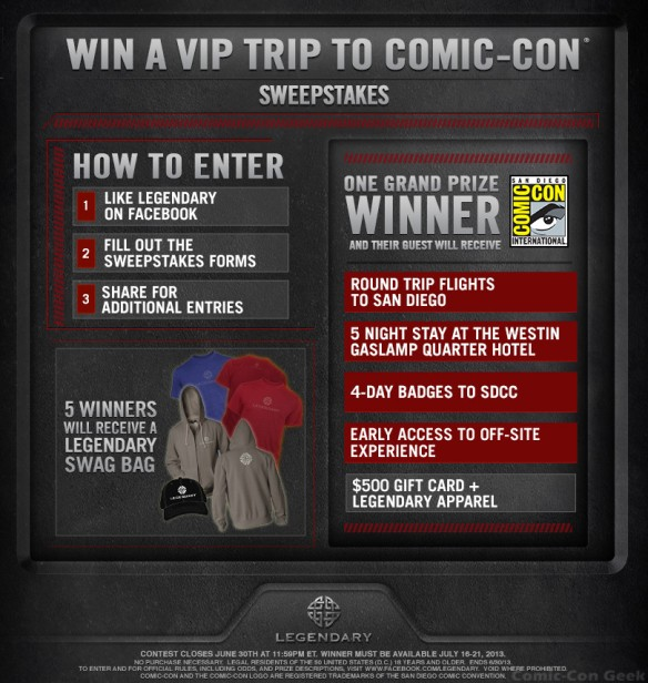Legendary Entertainment - Win A VIP Trip To Comic-Con Sweepstakes - SDCC 2013 - Entry Page