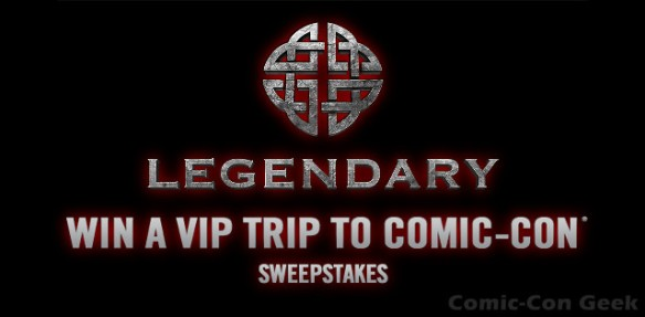 Legendary Entertainment - Win A VIP Trip To Comic-Con Sweepstakes - SDCC 2013 - Header