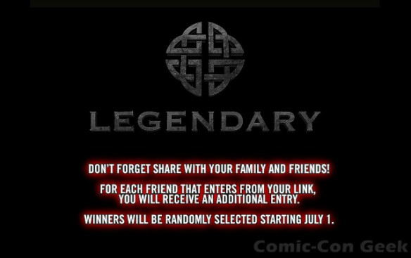 Legendary Entertainment - Win A VIP Trip To Comic-Con Sweepstakes - SDCC 2013 - Sharing