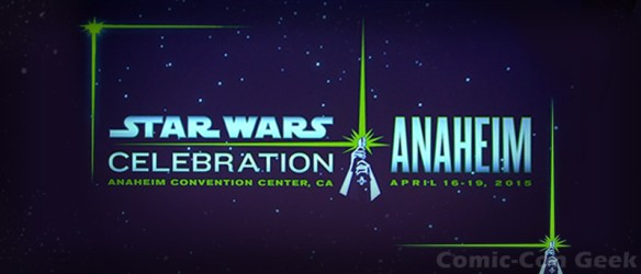 SWCVII Announcement - Star Wars Celebration - Anaheim - April 16-19 - 2015 - Disney
