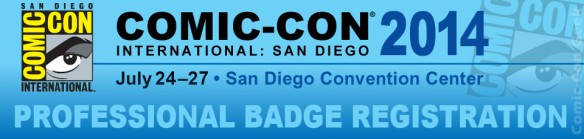 Comic-Con 2014 - Professional Badge Registration - SDCC - Header