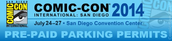 Comic-Con 2014 - Pre-Paid Parking Permits - SDCC - Ace Parking -  Header